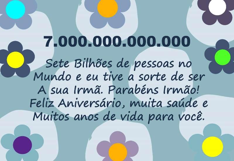 mensagem de aniversário para irmão - sete bilhões de pessoas no mundo